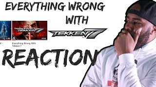 Everything Wrong With TEKKEN 7 - Reaction
