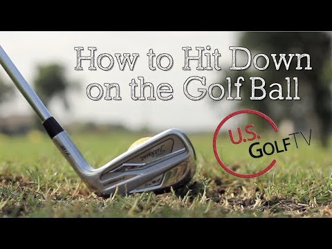 How to Hit Down on the Golf Ball Like the Pros