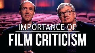 Importance of Film Criticism