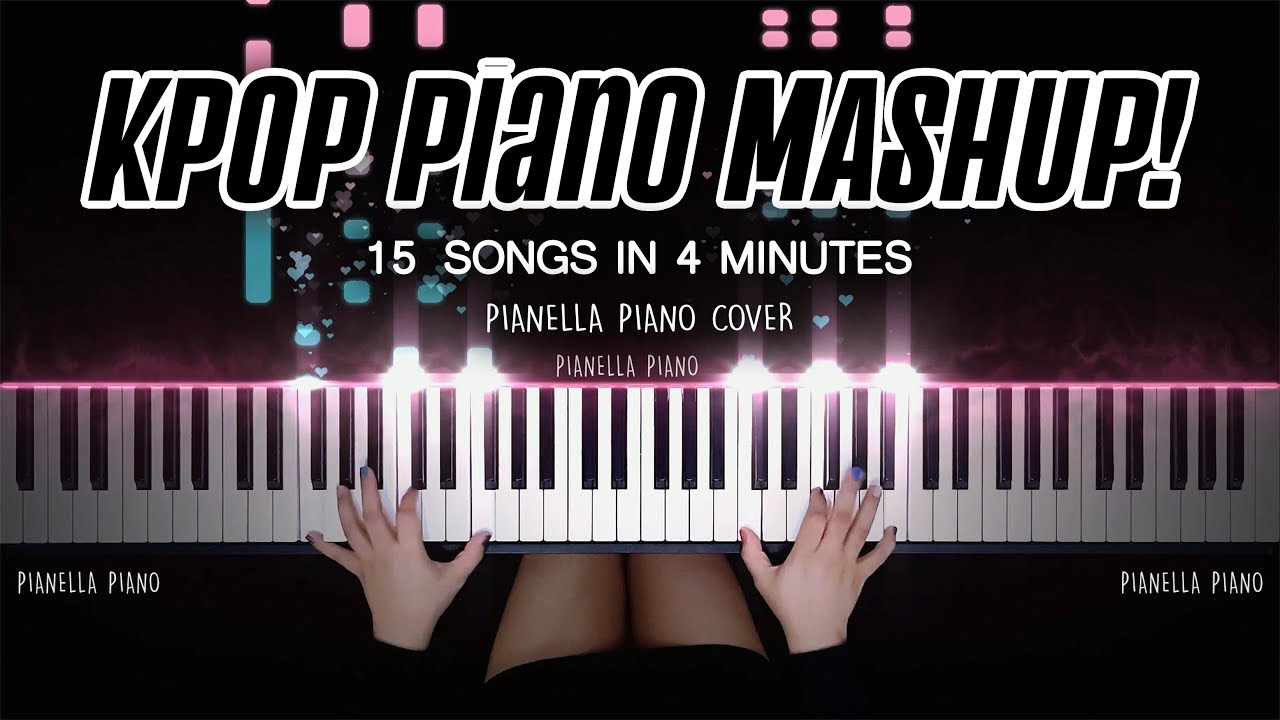 KPOP PIANO MASHUP - 15 SONGS IN 4 MINUTES | Piano Cover by Pianella Piano