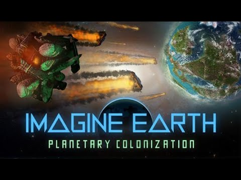 Imagine Earth (2020) - Planetary Exploitation Sci Fi City Building