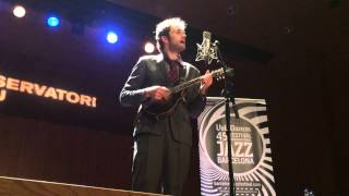 Chris Thile  - Don't Think Twice Its alright, Bob Dylan Cover, Barcelona Spain, Nov 2013