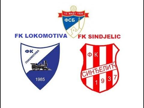 FK LOKOMOTIVA - FK SINDJELIC 2:0(0:0)