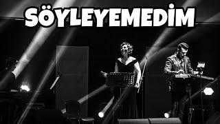 Zuhal Olcay & Ahmet Baran - Söyleyemedim