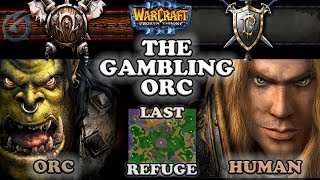 Grubby   Warcraft 3 The Frozen Throne   OR v HU- The Gambling Orc - Last Refuge