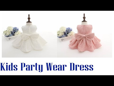 Baby Girl Dresses Party Wear ! Birthday Party Outfits Kids Clothing Collection 2017