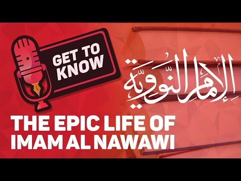 The Epic Life Imam al Nawawi || Get To Know