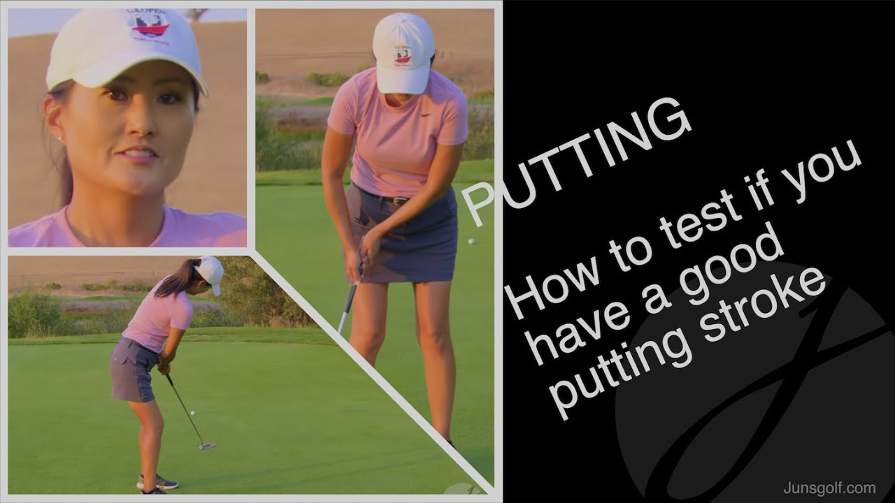 PUTTING: How to test if you have a good putting stroke