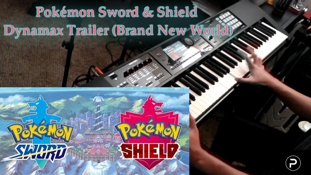 [Pokémon] Sword & Shield Dynamax Trailer (Brand New World) - Piano Cover