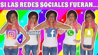 ¡SI LAS REDES SOCIALES FUERAN PERSONAS! ♥ Lulu99