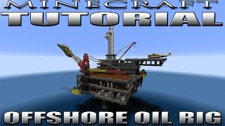 MINECRAFT OIL RIG TUTORIAL (PERDIDO SPAR)