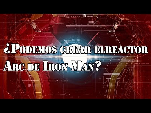 ¿Podemos crear el reactor Arc de Iron Man? - Hey Arnoldo