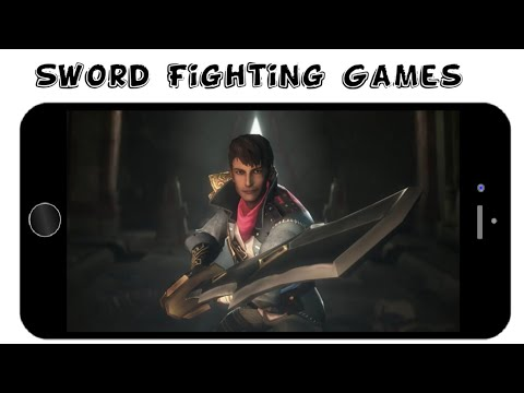 Top 10 Best Sword Fighting Games Android/IOS To Play In