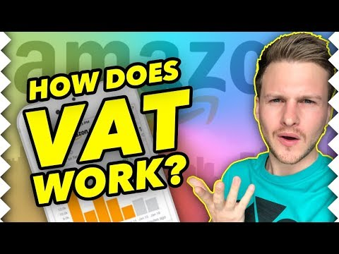 How VAT Works For Amazon FBA Sellers - Simple Step By Step Guide
