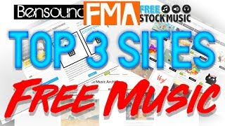 Top 3 Websites for Non-Copyrighted Free Music!