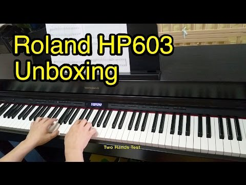 Unboxing: Roland HP603 Digital Piano