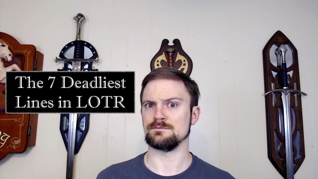 7 Deadliest Lines in LOTR