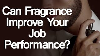 Can Fragrance Improve Job Performance? Science Behind Scent Efficiency Alertness & Work?