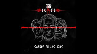 TEN RICHTER - SANGRE EN LOS OJOS (Lyric Video)