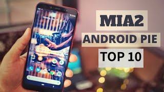 Xiaomi MiA2/MiA1 Android Pie Stable Update - Top 10 Changes