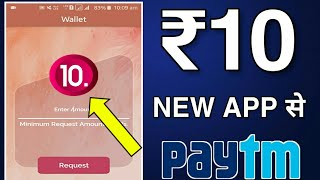 ₹10+10 PayTM Cash➡️ Daily New App with Payment Proof || Best Paytm earning apps 2020 || Instant earn