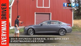 0 60 MPH 2015 Hyundai Genesis on Everyman Driver