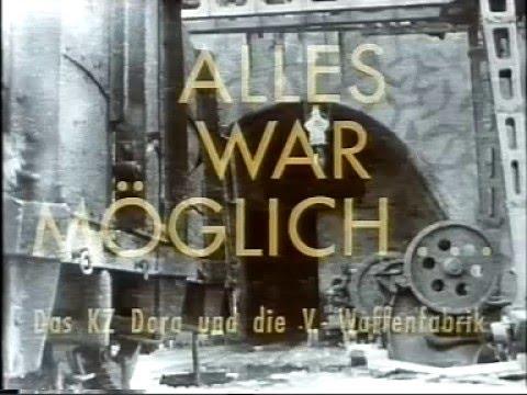2. Weltkrieg: KZ Dora und die V-Waffenfabrik Nordhausen/Thüringen (Doku)