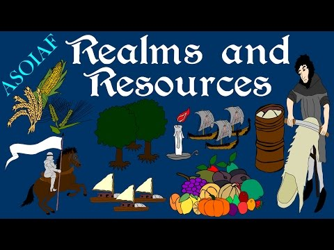 ASOIAF - Realms and Resources - History of Westeros Series