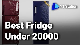 9 Best Fridge under 20000 in India | Buy Top Refrigerator | Review | Deals | Offers