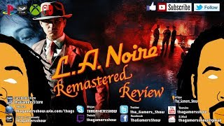 SE04EP244: L.A. Noire Remastered Review