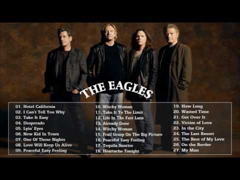 The very best of Eagles  Eagles greatest hits album 2016