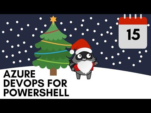 Day 15 - Azure DevOps For PowerShell