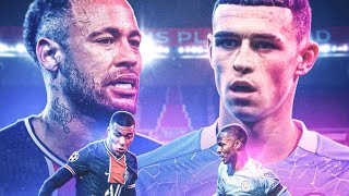 Promo - PSG vs Manchester City • UCL Semi Finals - 2021 •