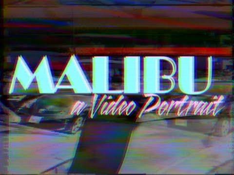Malibu: A Video Portrait