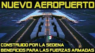 """Así será el Aeropuerto en Santa Lucia """"General Felipe Angeles"""""""