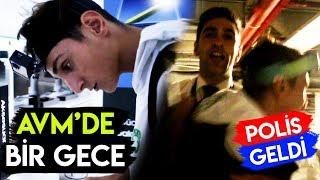 DİYARBAKIR'DA AVM'DE BİR GECE KALMAK!(POLİS GELDİ)