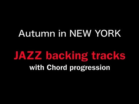 【 Autumn in NEW YORK 】 Jazz Play along/ AUTUMN IN NEW YORK / by 山崎翔