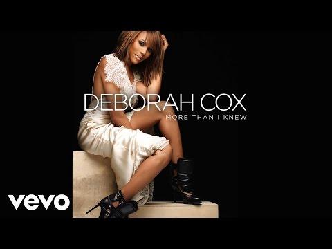 Deborah Cox - More Than I Knew (Audio)