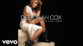 Deborah Cox - More Than I Knew (Audio)