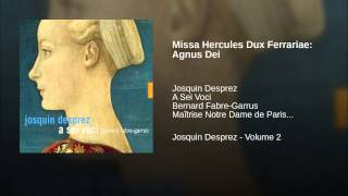 Missa Hercules Dux Ferrariae: Agnus Dei