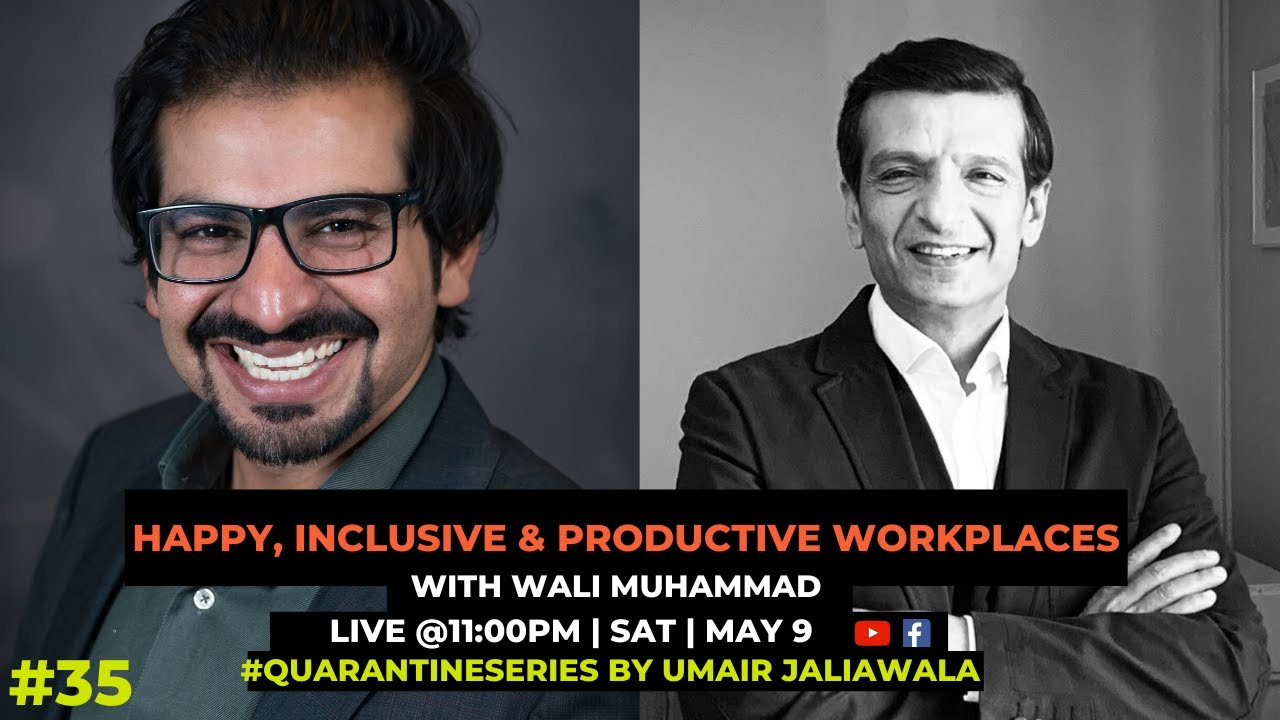 Happy Inclusive & Productive Workplaces with Wali Muhammad