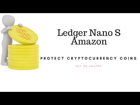 Ledger Nano S Amazon| Protect Cryptocurrency Coins
