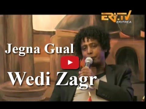 ኤርትራ Eritrean Merhaba Interview - Wedi Zagr - Jegna Gual - Eritrea TV