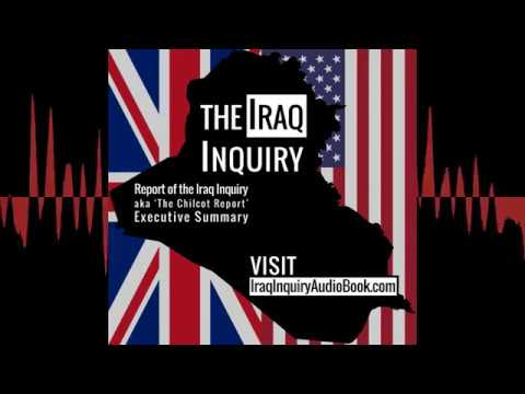 The Iraq Inquiry (Chilcot Report) Audiobook: WMD, Planning, & Occupation