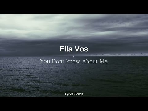 Ella Vos - You Don't Know About Me (Lyrics)