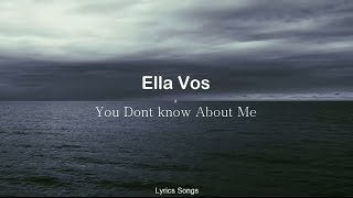 Скачать Ella Vos You Don T Know About Me Lyrics