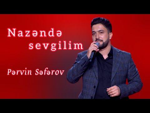 Pervin Seferov Nazende Sevgilim Yadima Dusdun Youtube
