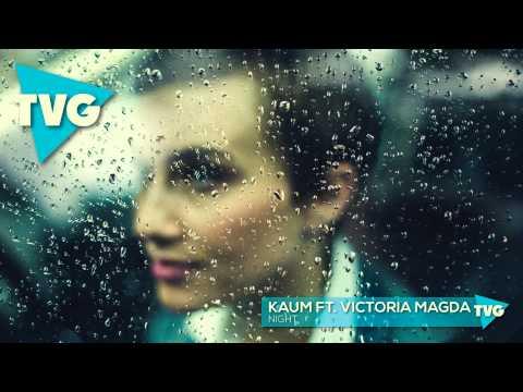 Kaum ft. Victoria Magda - Night