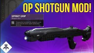 SPRINT GRIP IS AMAZING! OP SHOTGUN MOD! DESTINY 2 BLACK ARMORY