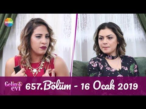 Gelin Evi 657. Bölüm | 16 Ocak 2019